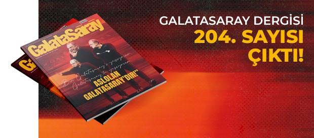 Galatasaray Dergisi'nin 204. sayısı GS Store'larda satışta