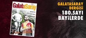 Galatasaray Dergisi'nin 180. sayısı bayilerde