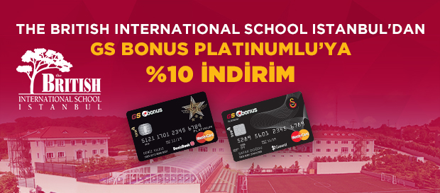 The British International School Istanbul'dan GS Bonus Platinumlu'ya %10 İndirim!