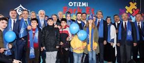 """""""Otizmi Fark Et, Kabul Et, Bizimle Yürü"""""""