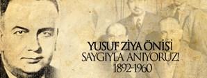 Yusuf Ziya Öniş'i Saygıyla Anıyoruz