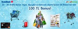 10-28 Aralık Market Akaryakıt Elektronik Alışverişlerinize DenizBank GS Bonus'tan Tam 100 TL Bonus