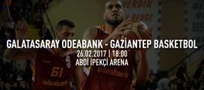 Maça doğru | Galatasaray Odeabank – Gaziantep Basketbol