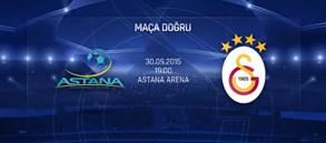 Maça Doğru: FC Astana – Galatasaray
