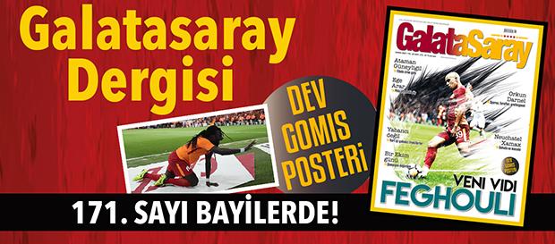 Galatasaray Dergisi'nin 171. sayısı bayilerde