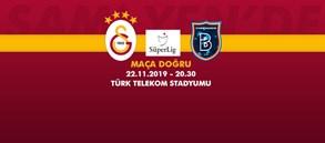 Maça Doğru | Galatasaray - Medipol Başakşehir