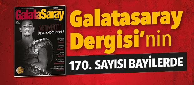 Galatasaray Dergisi'nin 170. sayısı bayilerde