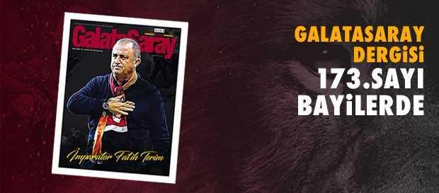 Galatasaray Dergisi'nin 173. sayısı bayilerde