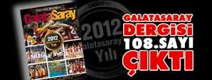 Galatasaray Dergisi'nin 108. Sayısı Çıktı