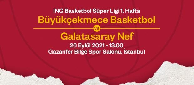 Maça Doğru | Büyükçekmece Basketbol - Galatasaray NEF