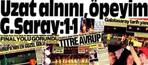 O GÜN | Galatasaray yarı finalde