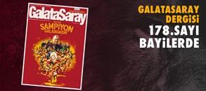 Galatasaray Dergisi'nin 178. Sayısı Bayilerde