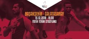 Maça doğru | Medipol Başakşehir - Galatasaray