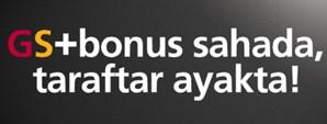 GS Bonus'tan Fırsat Haberleri