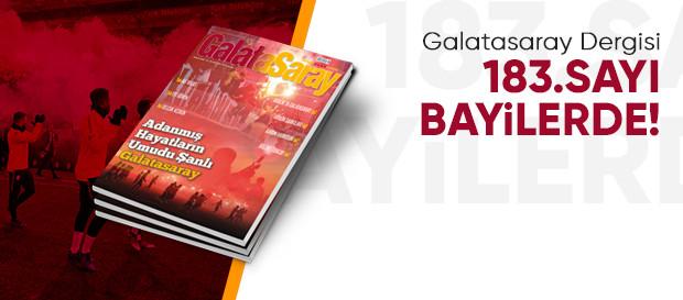 Galatasaray Dergisi'nin 183. sayısı bayilerde