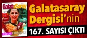 Galatasaray Dergisi'nin 167. sayısı bayilerde