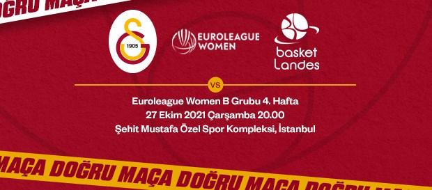 Maça Doğru | Galatasaray - Basket Landes