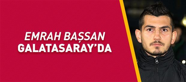 Emrah Başsan Galatasaray'da