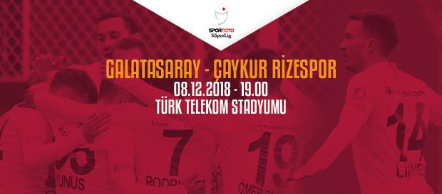 Maça doğru | Galatasaray – Çaykur Rizespor