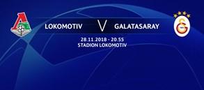 Maça doğru | Lokomotiv Moskova - Galatasaray