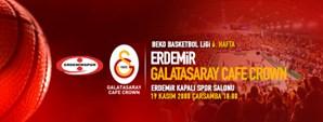 Maça Doğru: Erdemir – Galatasaray Cafe Crown