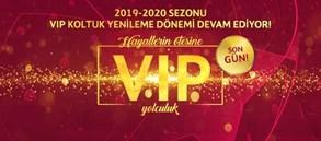 VIP Kombine Yenilemede Son Gün!