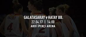 Maça doğru | Galatasaray – Hatay BB