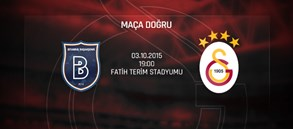 Maça Doğru: Medipol Başakşehir FK – Galatasaray