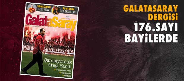 Galatasaray Dergisi'nin 176. sayısı bayilerde