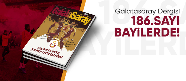 Galatasaray Dergisi'nin 186. sayısı raflardaki yerini aldı