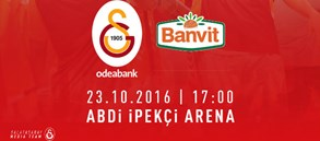 Maça Doğru   Galatasaray Odeabank – Banvit