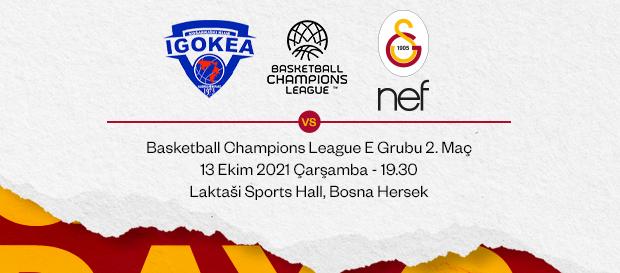 Maça Doğru | Igokea - Galatasaray Nef