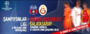 Maça Doğru: Steaua Bucuresti - Galatasaray