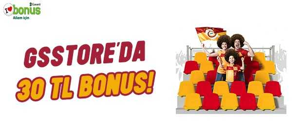 GS Store'da 30 TL bonus