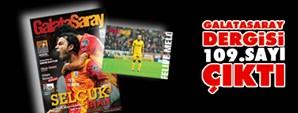 Galatasaray Dergisi'nin 109. Sayısı Bugün Bayilerde