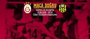 Maça doğru | Galatasaray - Yeni Malatya