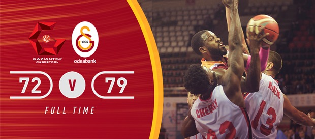 Gaziantep Basketbol 72–79 Galatasaray Odeabank