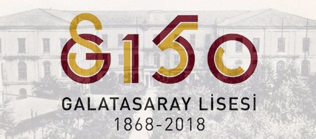 Galatasaray Lisesi 150 yaşında