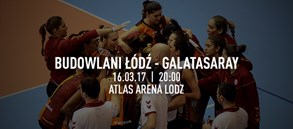 Maça doğru | Budowlani Lodz - Galatasaray