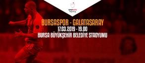 Maça doğru | Bursaspor – Galatasaray
