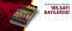 Galatasaray Dergisi'nin 185. sayısı raflardaki yerini aldı