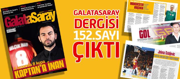 Galatasaray Dergisi 152. Sayısı Bayilerde