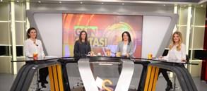 Kadın Yönetim Kurulu Üyelerimiz GS TV'nin konuğu oldu
