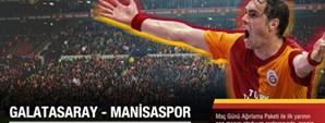 Galatasaray - Manisaspor Maç Günü Ağırlama Paketleri Satışta