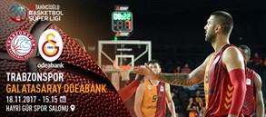 Maça doğru | Trabzonspor – Galatasaray Odeabank