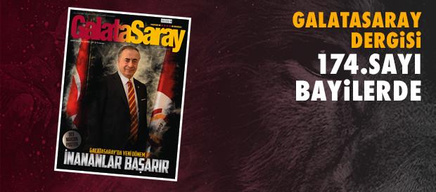Galatasaray Dergisi'nin 174. sayısı bayilerde
