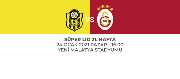 Maça Doğru | Yeni Malatyaspor – Galatasaray