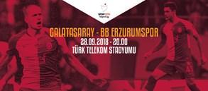 Maça doğru | Galatasaray - BB Erzurumspor