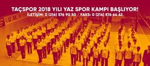 Taçspor 2018 yılı yaz spor kampı başlıyor