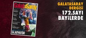 Galatasaray Dergisi'nin 172. sayısı bayilerde